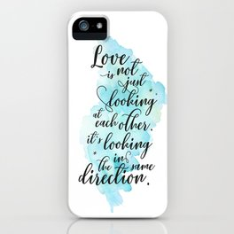 Love is not just looking at each other iPhone Case