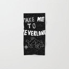 Take me to Neverland Hand & Bath Towel
