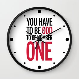 Be Number One Funny Quote Wall Clock