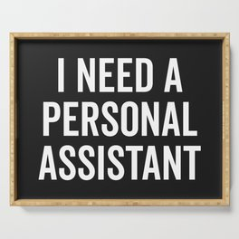 Personal Assistant Funny Quote Serving Tray