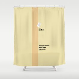 Lab No. 4 - Always Deliver More Than Expected Motivational Typography Quotes Poster Shower Curtain
