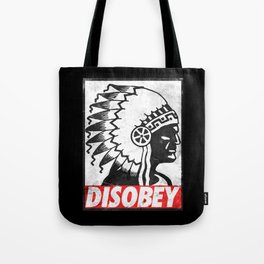 Indian disobey Tote Bag