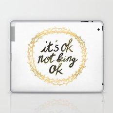 It's ok not being ok Laptop & iPad Skin