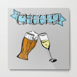 Cheers from Me to You Metal Print