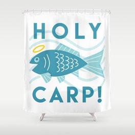 Holy Carp! Shower Curtain