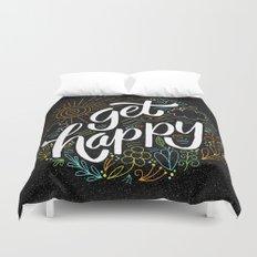 get happy Duvet Cover