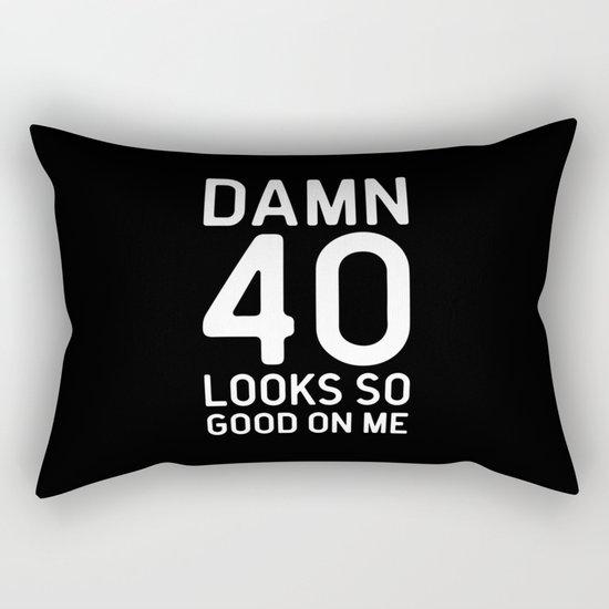 40 Looks Good Birthday Quote Rectangular Pillow