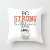 scripture Throw Pillows featuring Joshua 1:9 Cross Scripture Print by j4frank4