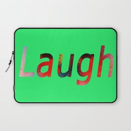 Laugh Sign #society6 #springfonts #typography Laptop Sleeve