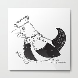Bruce the toy rooster Metal Print