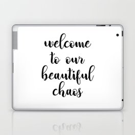 Welcome to our beautiful caos Laptop & iPad Skin