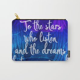 To the stars who listen - ACOMAF inspired Carry-All Pouch