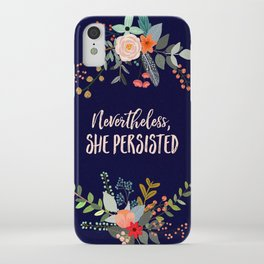 Nevertheless, She Persisted iPhone Case