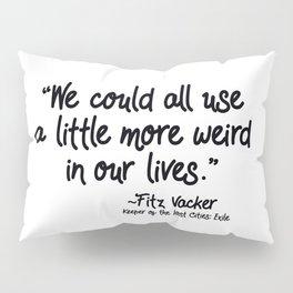 Fan-favorite Fitz Quote Pillow Sham