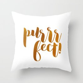 purrrfect! (golden) Throw Pillow