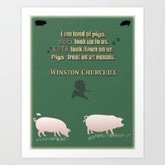 Churchill on Pigs Art Print