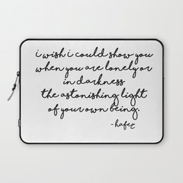 The astonishing light of your own being - Hafiz Laptop Sleeve