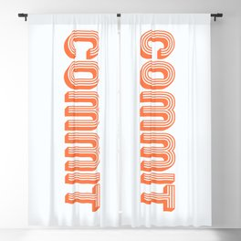 Commit Boldly Blackout Curtain