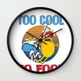 Cool Borader Gift Too Cool to Fool Skateboarder Gift Wall Clock
