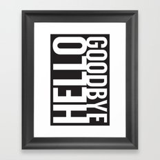 Hello Goodbye Framed Art Print