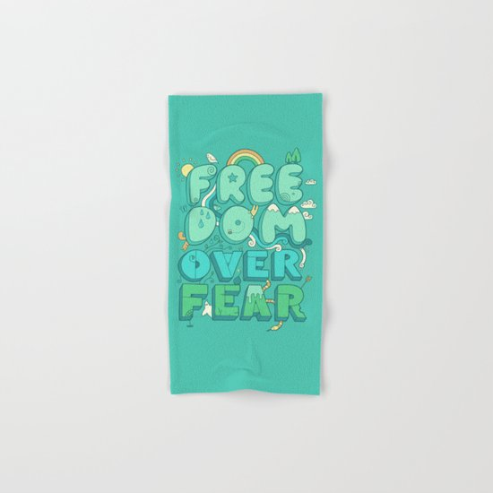 Freedom Over Fear Hand & Bath Towel