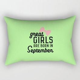 Great Girls are born in September T-Shirt D3h1r Rectangular Pillow
