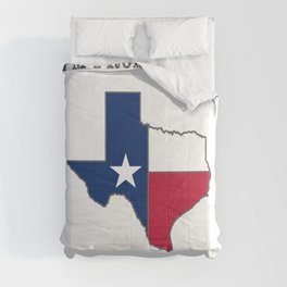 I'm From Texas, Fuck You Comforters