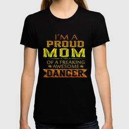 PROUD MOM OF A DANCER T-shirt