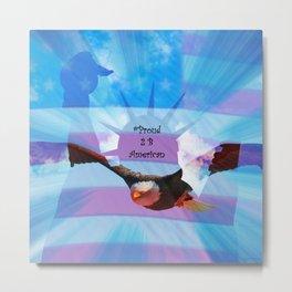 #Proud 2 B American Metal Print