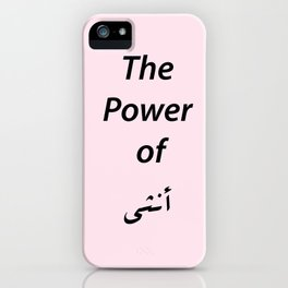 The power of girl iPhone Case