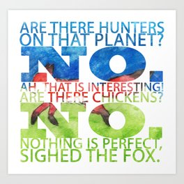 The Fox Said Art Print