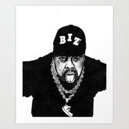 nobody beats the biz Art Print