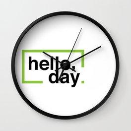 Hello Day Wall Clock