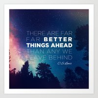 "pocketfuel Art Prints featuring CS Lewis ""Better Things Ahead"" by Pocket Fuel"