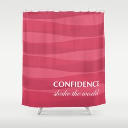 Red for Confidence Shower Curtain