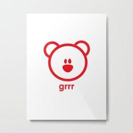 Bear : grrr Metal Print