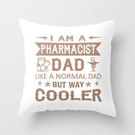 Pharmacist Dad Throw Pillow