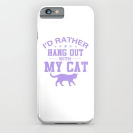 I'd Rather Hang Out With My Cat pu iPhone Case