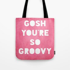Gosh (Groovy) Tote Bag