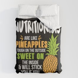 Nutritionists Are Like Pineapples. Tough On The Outside Sweet On The Inside Comforters