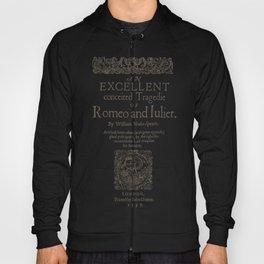 Shakespeare, Romeo and Juliet 1597 Hoody