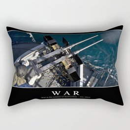 War: Inspirational Quote and Motivational Poster Rectangular Pillow