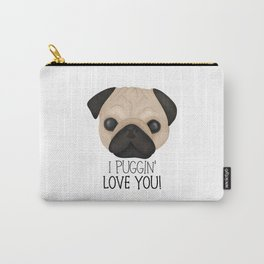 I Puggin' Love You! Carry-All Pouch