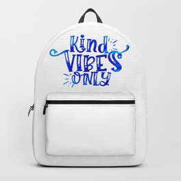 Kindness Vibes Only Backpack