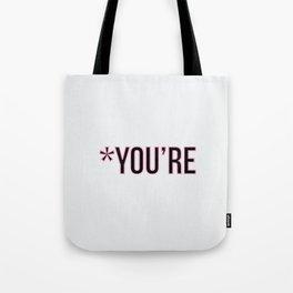*You're Tote Bag
