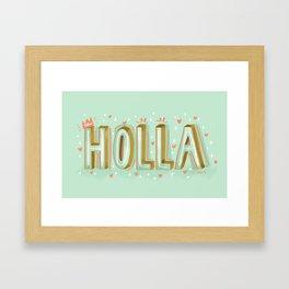 Holla! Framed Art Print