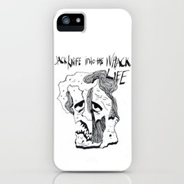 JACK KNIFE INTO THE WACK LIFE iPhone Case