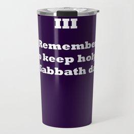 Ten Commandments...Three Travel Mug