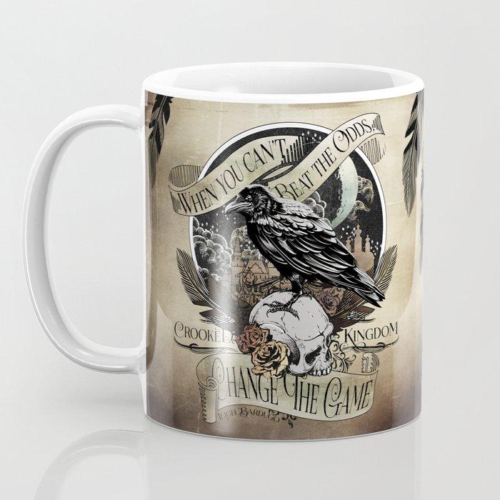 Crooked Kingdom - Change The Game Coffee Mug