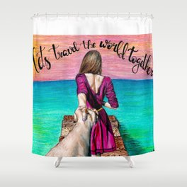 Lets Travel the World Together Shower Curtain
